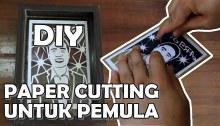 DIY Do it yourself Paper Cutting Carabuat Paper Cutting Kreasi dengan kertas Kerajinan tangan kertas